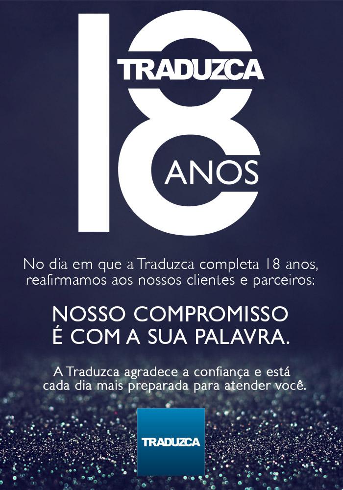 A Traduzca, empresa de Porto Alegre especializada em tradução juramentada e tradução simultânea, completa 18 anos de mercado.